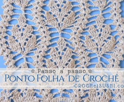 Ponto folha de crochê - crochet step by step